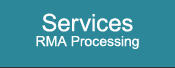 Services - RMA Processing